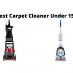 Best Carpet Cleaner Under 150