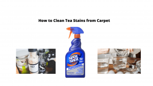 How to Clean Tea Stains from Carpet